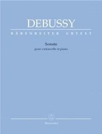 Debussy, Claude: Sonate pour violoncello et piano. Sonata for Violoncello and Piano (Urtext)