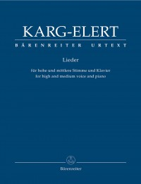Karg-Elert, S: Songs for High and Medium Voice and Piano (G) (Urtext)