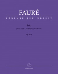 Faure, G: Piano Trio, Op.120 (Urtext)