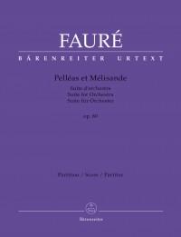 Fauré, Gabriel: Pelléas et Mélisande op. 80