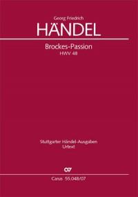 """Händel: Brockes-Passion. """"Der für die Sünde der Welt gemarterte und sterbende Jesu"""" (HWV 48)"""