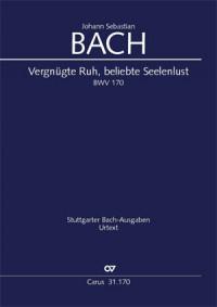 Bach J.S: Vergnügte Ruh BWV170 (Full Score)