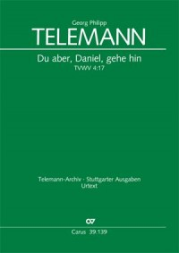 Telemann, Georg Philipp: Du aber, Daniel TVWV 4:17