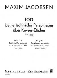 Jacobsen, M: 100 Short Technical Paraphrases On Kayser's Etudes Heft 2