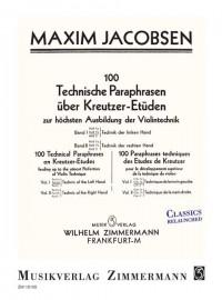 Jacobsen, M: 100 Technical Paraphrases On Kreutzer-etudes Band I Heft 1b