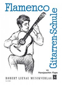 Kaps, H: Flamenco-Gitarrenschule
