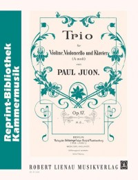 Juon, P: Trio op. 17