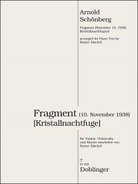 Schoenberg, A: Fragment (Kristallnachtfuge)