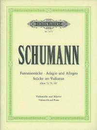 Schumann, R: Fantasy Pieces Op.73&#x3B; Adagio & Allegro Op.70&#x3B; 5 Pieces Op.102