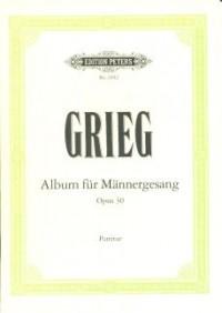 Grieg: Album for Male Voices Op.30