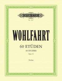 Wohlfahrt: 60 Studies for Violin, Op. 45