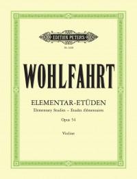 Wohlfahrt, F: 40 Elementary Studies Op.54