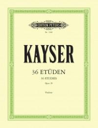 Kayser, H: 36 Elementary and Progressive Studies Op.20