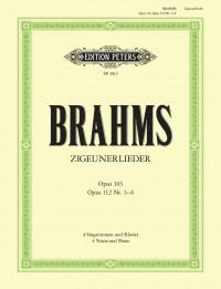 Brahms: Zigeunerlieder Op.103/112