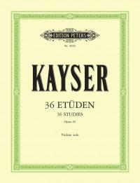 Kayser, H E: 36 Etüden op. 20
