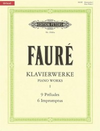 Fauré: Piano Works Vol.1