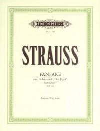 Strauss, R: Fanfare zum Schauspiel Die Jäger (August Wilhelm Iffland) TrV 165