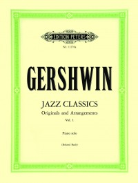 Gershwin, G: Jazz Classics for Piano Solo, Volume 1