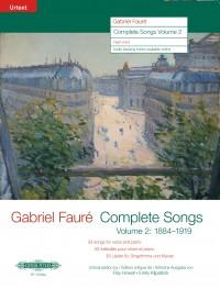 Gabriel Fauré: Complete Songs Volume 2 for High Voice