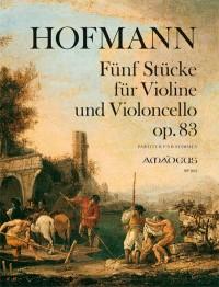 Hofmann, R: Five Pieces op. 83