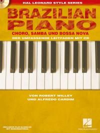 Brazilian Piano - Choro, Samba und Bossa Nova