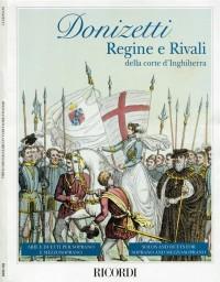 Donizetti: Regine e Rivali della Corte d'Inghilterra