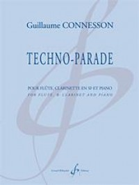 Guillaume Connesson: Techno-Parade