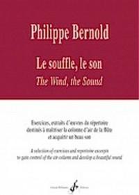 Philippe Bernold: Le Souffle, Le Son