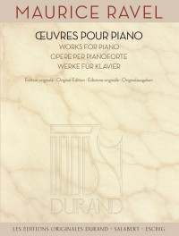 Maurice Ravel: Complete Works for Piano