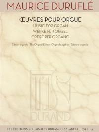 Maurice Duruflé: Oeuvres pour Orgue - Music for Organ