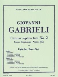 Giovanni Gabrieli / Robert King - Canzon Septimi Toni N°2 Pour Octet De Cuivres (Arrangement: Robert King)