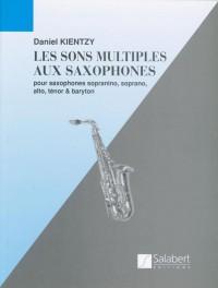 Kientzy: Les Sons multiples au Saxophone