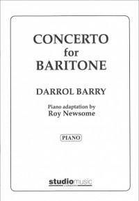 Darrol Barry: Concerto for Baritone (treble/bass clefs and piano)