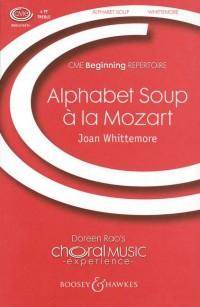 Whittemore, J: Alphabet  Soup à la Mozart