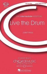 Hess, J: Live the Drum