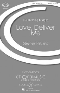 Hatfield, S: Love, Deliver Me