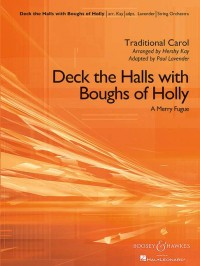 Kay, H: Deck the Halls with Boughs of Holly