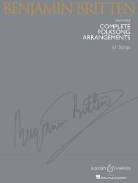 Britten, B: Complete Folksong Arrangements