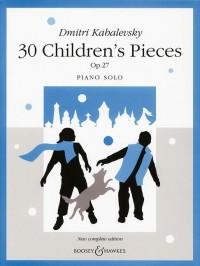 Kabalevsky, D: 30 Children's Pieces op. 27