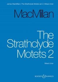 MacMillan, J: The Strathclyde Motets Vol. 2