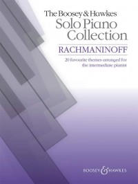 The Boosey & Hawkes Solo Piano Collection - Rachmaninoff