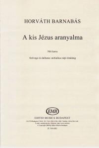 A kis Jezus aranyalma for female voices