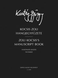 Kurtág György: Zoli Kocsis's manuscript book
