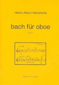 Heindrichs, H A: Bach for Oboe