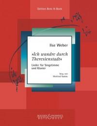 Weber, I: Ich wandre durch Theresienstadt