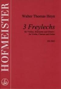Walter Thomas Heyn: 3 Freylechs