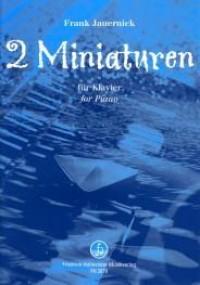 Frank Jauernik: 2 Miniaturen