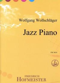 Wolfgang Wollschlõger: Jazz Piano
