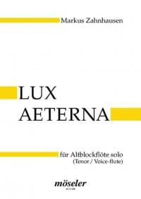 Zahnhausen, M: Lux aeterna