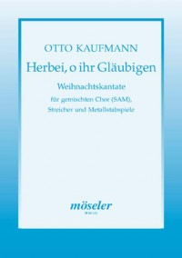 Kaufmann, O: O come, all ye faithful